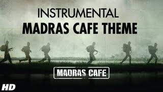 Theme Song (Instrumental) - Madras Cafe