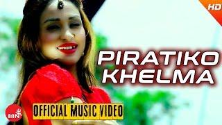 Piratiko Khelma - Ghanshyam Tiwari & Pratima Tamang Ft.Anu Shah & Arjun