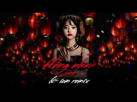 Hồng Nhan - Jack (G5R) | K-ICM Remix - Thời lượng: 3 phút và 49 giây.