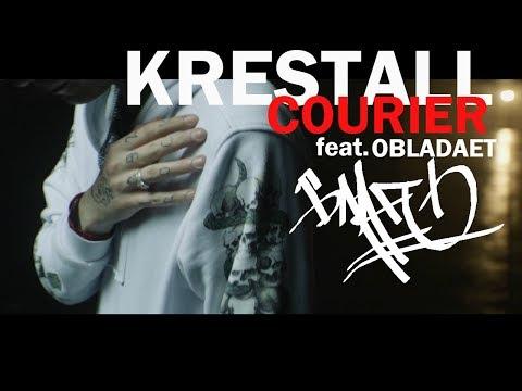 KRESTALL / Courier & Obladaet – Благо