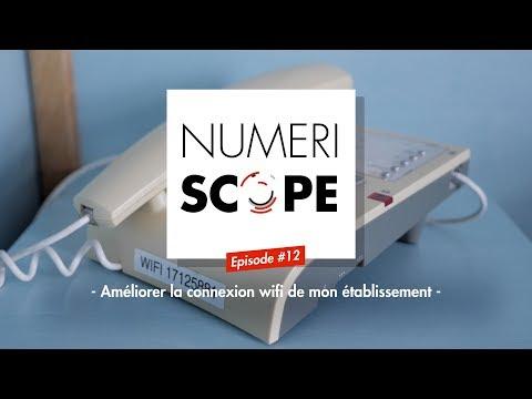 Numériscope #12 Améliorer la connexion wifi de son établissement