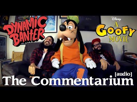 Dynamic Banter 186 - The Commentarium - A Goofy Movie [AUDIO]