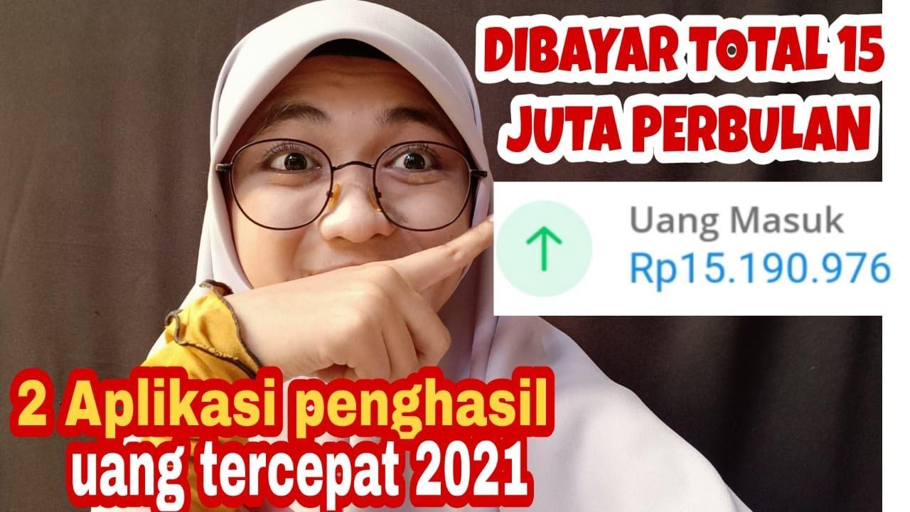 2 APLIKASI PENGHASIL UANG TERCEPAT 2021 | aplikasi ...