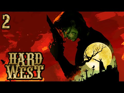 Let's Play ► Hard West - Part 2 - Saving Florence [Gameplay Walkthrough]