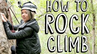 LEARNING HOW TO ROCK CLIMB by Meghan Rienks