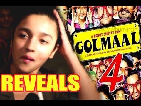 Alia Bhatt Finally Reveals On Signing Golmaal 4!