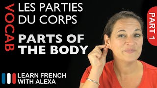 Body Vocabulary in French Part 1 (basic French vocabulary from Learn French With Alexa)