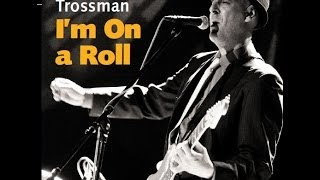 Video 2012 CD Release from Rene Trossman - I'm On a Roll - 6 Samples