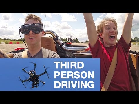 Third Person Driving with a Drone
