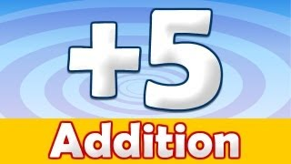 Addition + 5 Song, Addition Song, Math Song