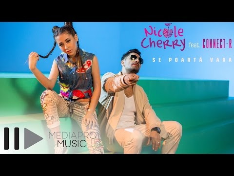 Nicole Cherry feat Connect-R - Se poarta vara (Official Video) (видео)
