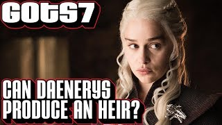 Game of Thornes has brought up that Daenerys may not be able to have kids in season 7. We look at what we know going into ...