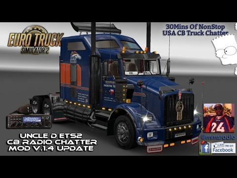 Uncle D ETS 2 USA CB/Scanner Chatter Mod V1.04
