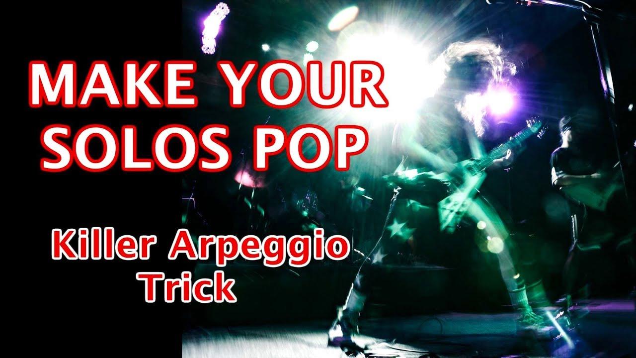 Arpeggio trick – make your guitar scales & arpeggios POP!