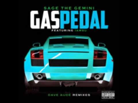 Sage The Gemini Ft. IamSu - Gas Pedal (Dave Audé Club Remix)