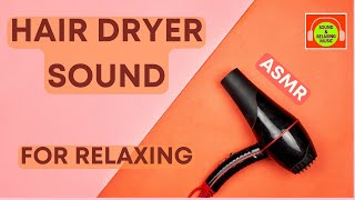 Hair Dryer Sound for sleeping - White noise for relaxing - 2 Hours