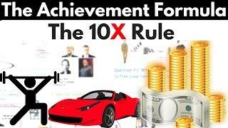 How to Achieve Anything!  | Grant Cardone's 10X Rule