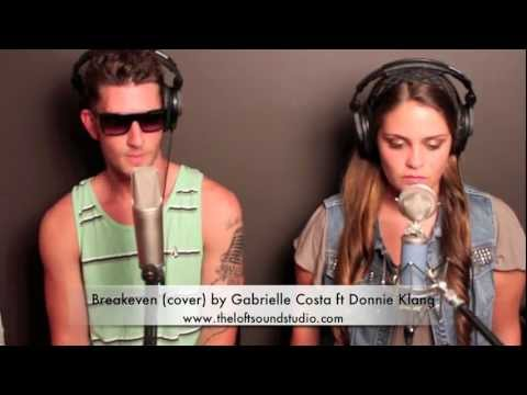 Breakeven Cover by Gabrielle Costa ft Donnie Klang