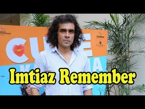 Imtiaz Ali Remembers His First Time As Director In
