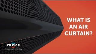 Air Curtain 101 | Mars Air Curtains