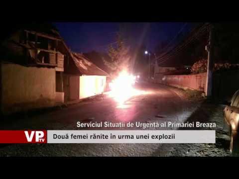 Două femei rănite în urma unei explozii