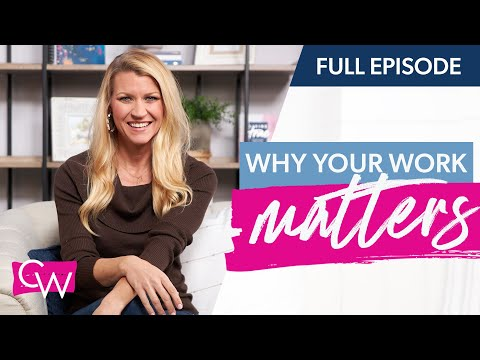 Why Your Work Really Matters with John Bevere