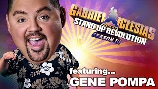 Gene Pompa – Gabriel Iglesias presents: StandUp Revolution! (Season 3)