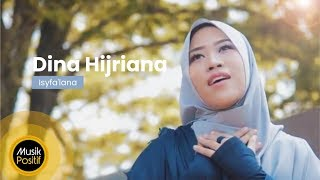 Video Dina Hijriana - Isyfa'lana (Music Video) MP3, 3GP, MP4, WEBM, AVI, FLV November 2018