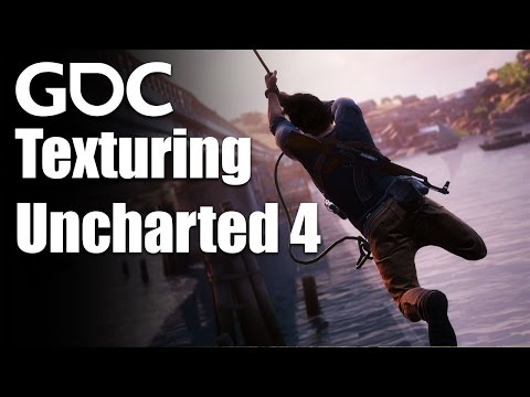 Texturing Uncharted 4: A Matter of Substance (presented by Allegorithmic)