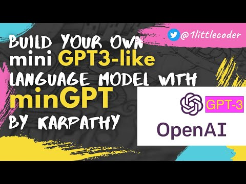 2020 August 29 - Build GPT-3-like Language Model on Google Colab with minGPT [PyTorch]