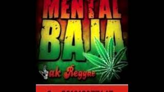 MENTAL BAJA ,,JAK PARTY