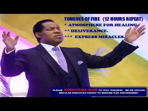 Tongues of Fire -  Pastor Chris { Atmosphere for Prayer, Healing, Deliverance, Express Miracles}