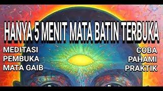 Video Tutorial Cara MEMBUKA MATA BATHIN MP3, 3GP, MP4, WEBM, AVI, FLV Maret 2019