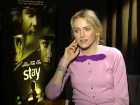 Stay - Naomi Watts Interview (2005)