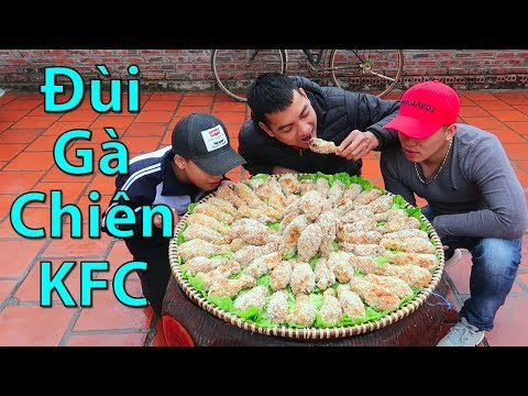 Hữu Bộ | Làm Nia Đùi Gà Rán KFC Khổng Lồ - Thời lượng: 15:29.