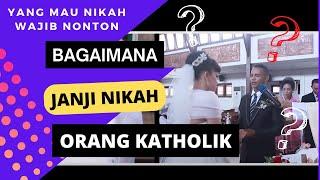 Video Begini Janji Pernikahan Orang Katolik MP3, 3GP, MP4, WEBM, AVI, FLV September 2017