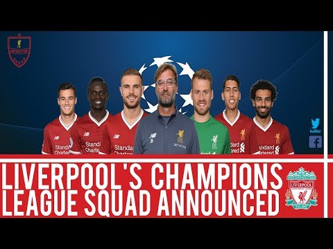 LIVERPOOL Champions League Squad Announced! | #LFC News
