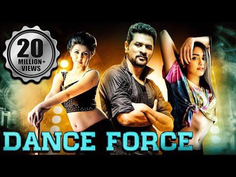 Dance Force Full South Indian Hindi Dubbed Movie | Prabhu Deva, Nikki Galrani, Adah Sharma