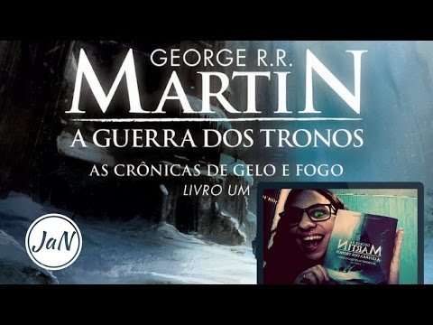 Cronicas do Gelo e Fogo: Guerra dos tronos. Lila leu Game of thrones