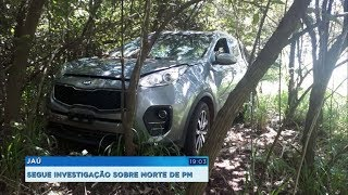 Veículo encontrado em Brotas pode ter sido usado por bandidos que mataram PM