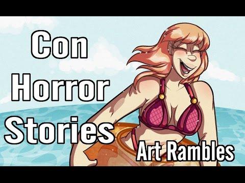 Convention Horror Stories    Art Rambles