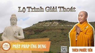 Lộ Trình Giải Thoát (English Subtitle) - Liberation Itinerary - Thầy Thích Phước Tiến