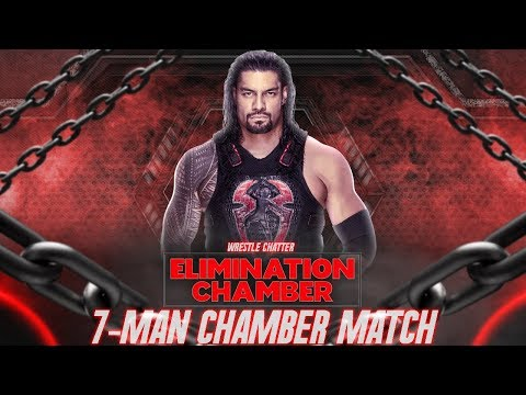 Roman Reigns Losing 7 Man Elimination Chamber 2018 ! Why ? | By Wrestle Chatter
