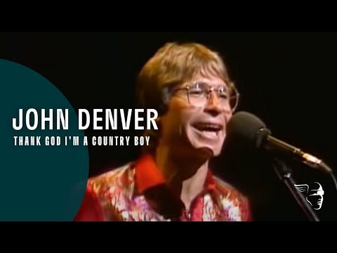 Video John Denver - Thank God I'm A Country Boy (From
