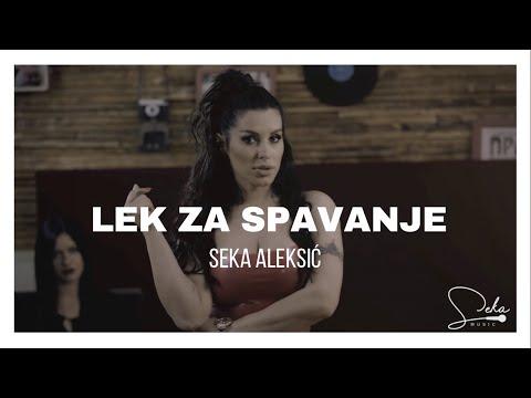 Lek za spavanje – Seka Aleksić – tekst pesme, nova pesma i tv spot