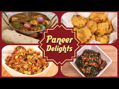 Paneer Delights – Easy To Make Starters / Maincourse Paneer Recipes – Easy Cottage Cheese Recipes