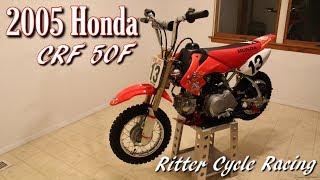 8. 2005 Honda CRF 50F at Ritter Cycle Racing