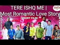 TERE ISHQ ME | Love Story 2018 | Most Romantic  HD Short Film | Taptesh Kumar.