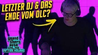 GTA Online After Hours — Das Ende und der letzte DJ?! — GTA 5 DLC Update