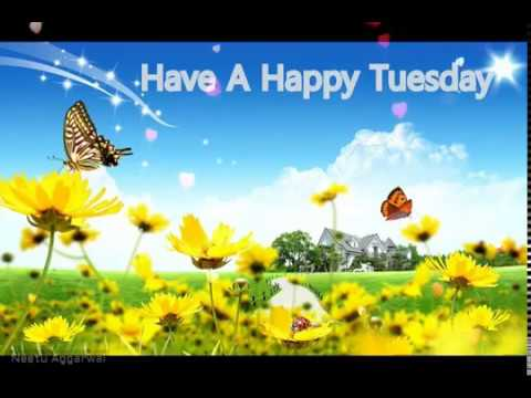 Happy And Blessed Tuesday To All My Friends Greetings/Quotes/Sms/Wishes/E-Card/ Whatsapp Video